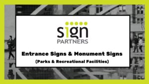 Entrance Signs & Monument Signs for Parks & Recreational Facilities - Sign Partners Boca Raton, FL