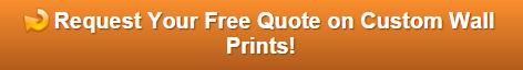 Free quote on custom wall prints Orange County CA