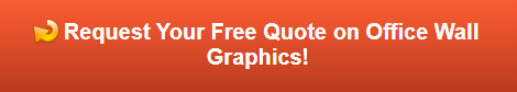 Free quote on office wall graphics