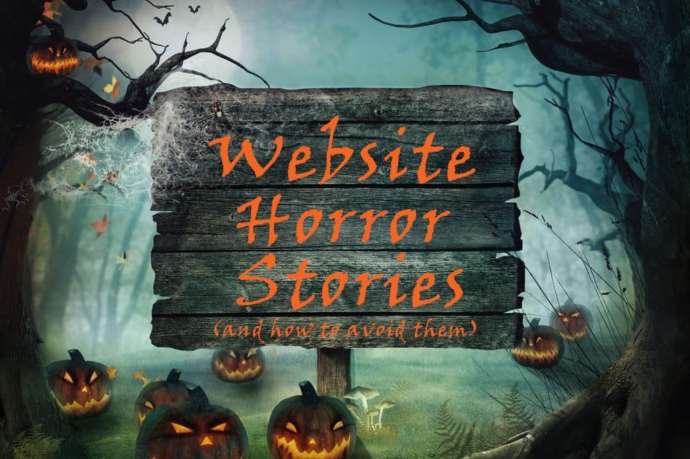 Website Horrors…How To Avoid the Pitfalls