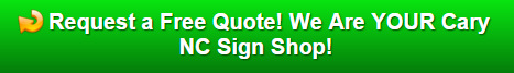 Free quote on business signs Cary NC