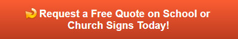 Free quote on school and church signs in Chicago IL
