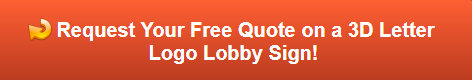 Free quote on 3D Letter logo lobby sign in Northbrook IL