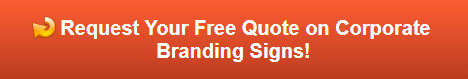 Free quote on corporate branding signs in Frankfort IL