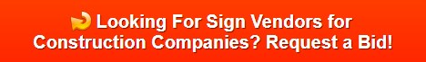 sign vendors for construction companies in San Diego CA