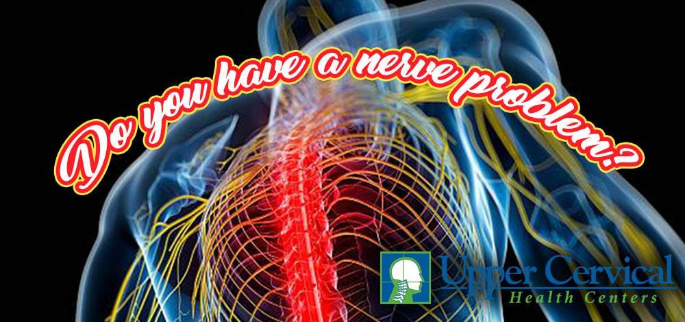 Do you have a nerve problem?