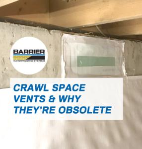 Crawl space vents obsolete encapsulation service