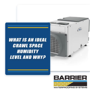 Dehumidifier to depict ideal crawl space humidity level