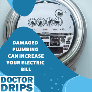 Damaged-Plumbing-Can-Increase-Your-Electric-Bill