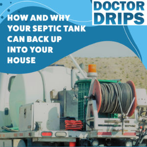 How and Why Septic Tank Can Back Up Into House