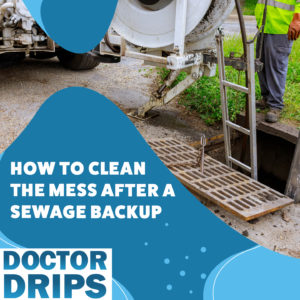 Clean Sewage Mess After A Backup